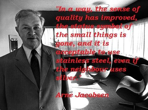 Arne Jacobsen's quote #5