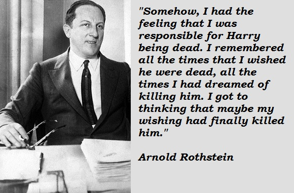 Arnold Rothstein's quote #1