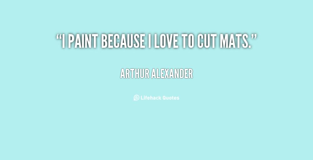 Arthur Alexander's quote #1