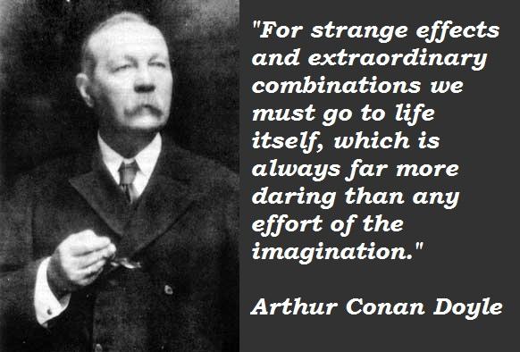 Arthur Conan Doyle's quote #1