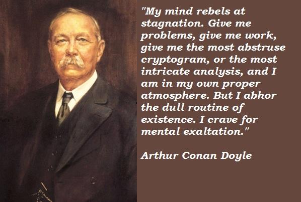 Arthur Conan Doyle's quote #4