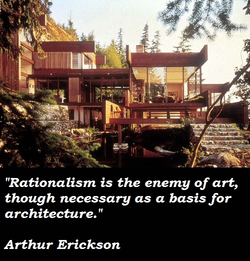 Arthur Erickson's quote #5