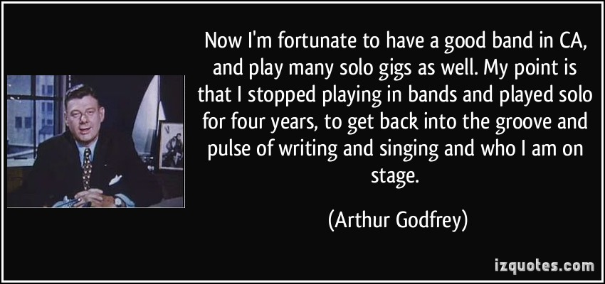 Arthur Godfrey's quote #5