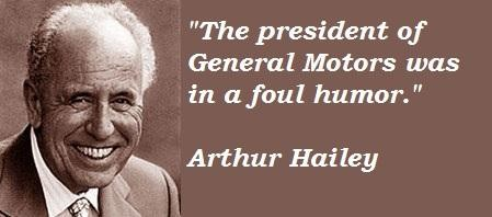 Arthur Hailey's quote #1