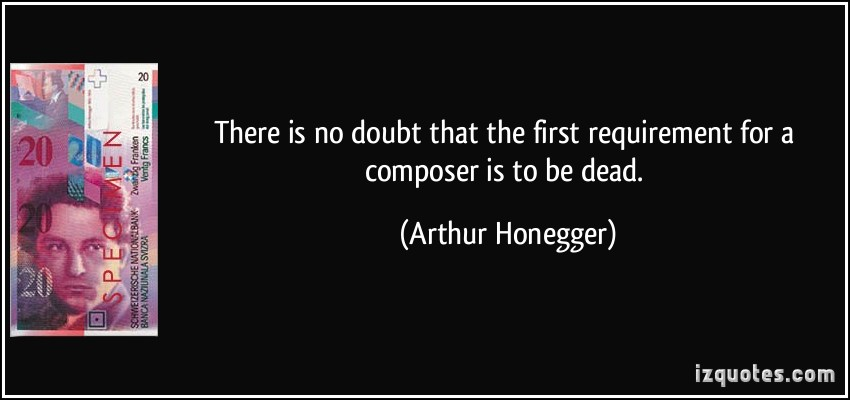 Arthur Honegger's quote #4