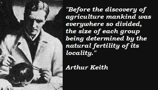 Arthur Keith's quote #1