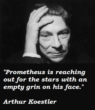 Arthur Koestler's quote #1
