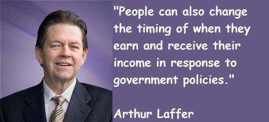 Arthur Laffer's quote #7