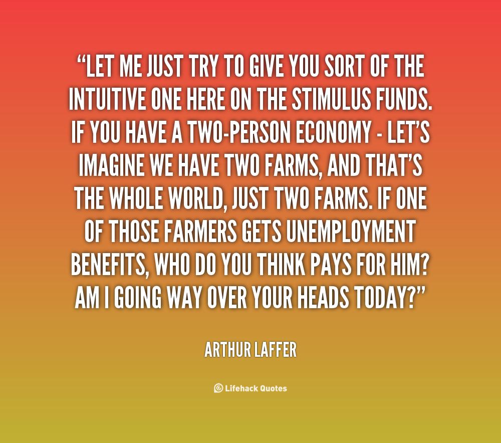 Arthur Laffer's quote #1