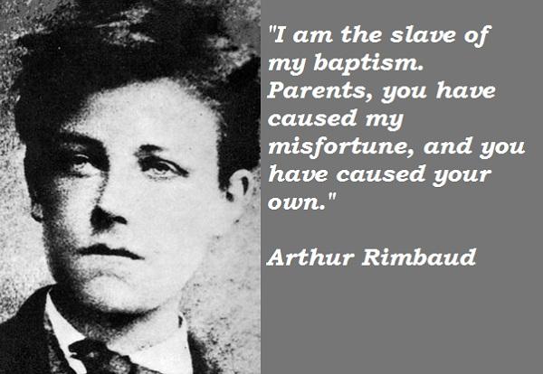 Arthur Rimbaud's quote #1
