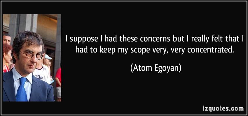Atom Egoyan's quote #3