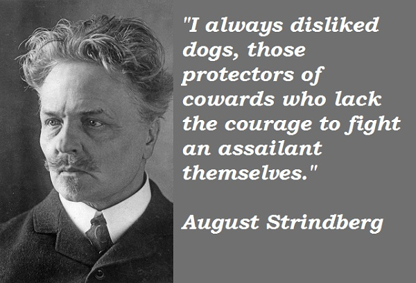 August Strindberg's quote #3