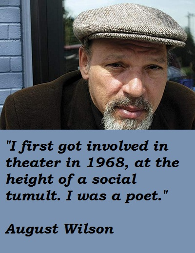 August Wilson's quote #4