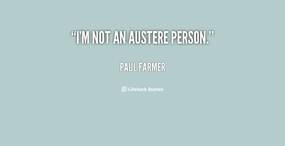 Austere quote #1