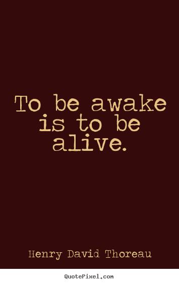 Awake quote #4