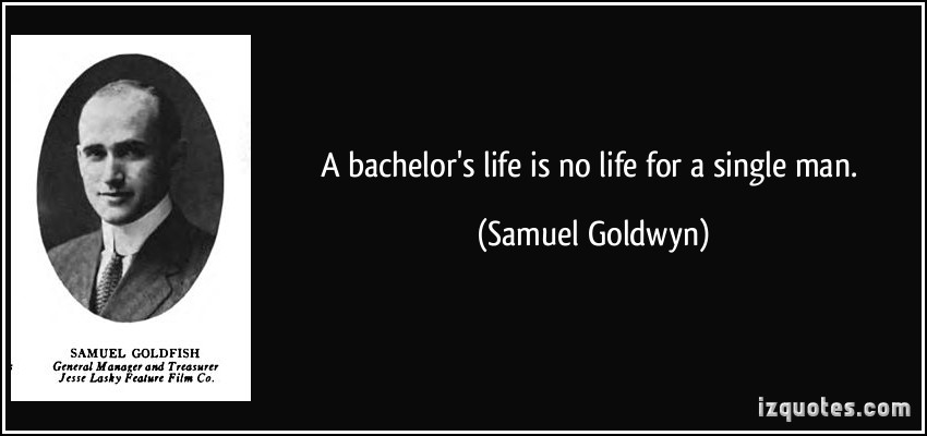 Bachelor quote #7