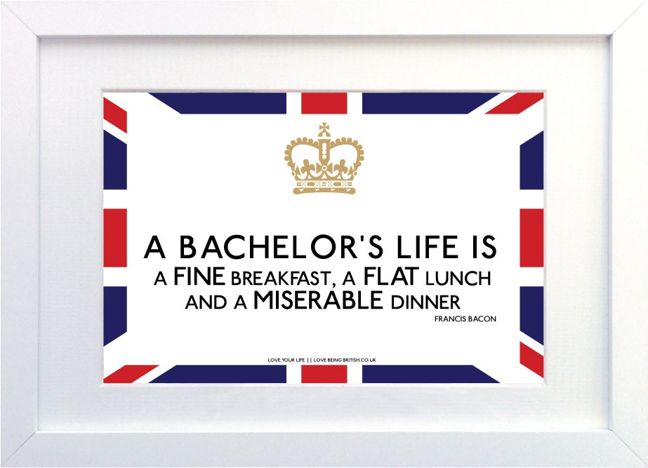 Bachelor quote #8