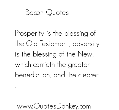 Bacon quote #1
