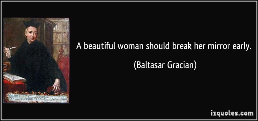 Baltasar Gracian's quote #8