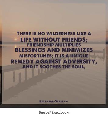 Baltasar Gracian's quote #7