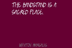 Bandstand quote #1