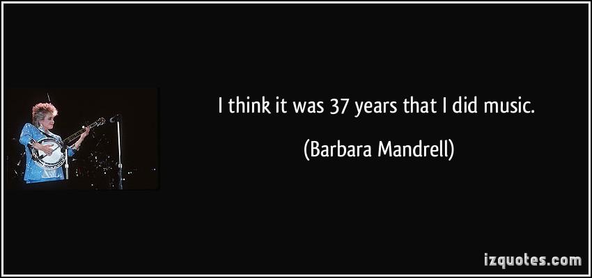 Barbara Mandrell's quote #1
