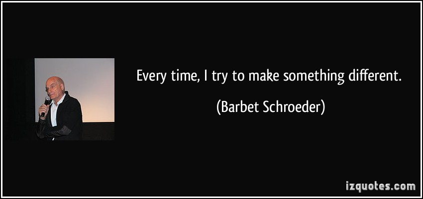 Barbet Schroeder's quote #3