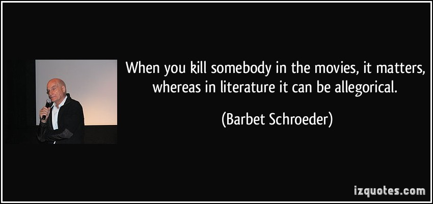 Barbet Schroeder's quote #4