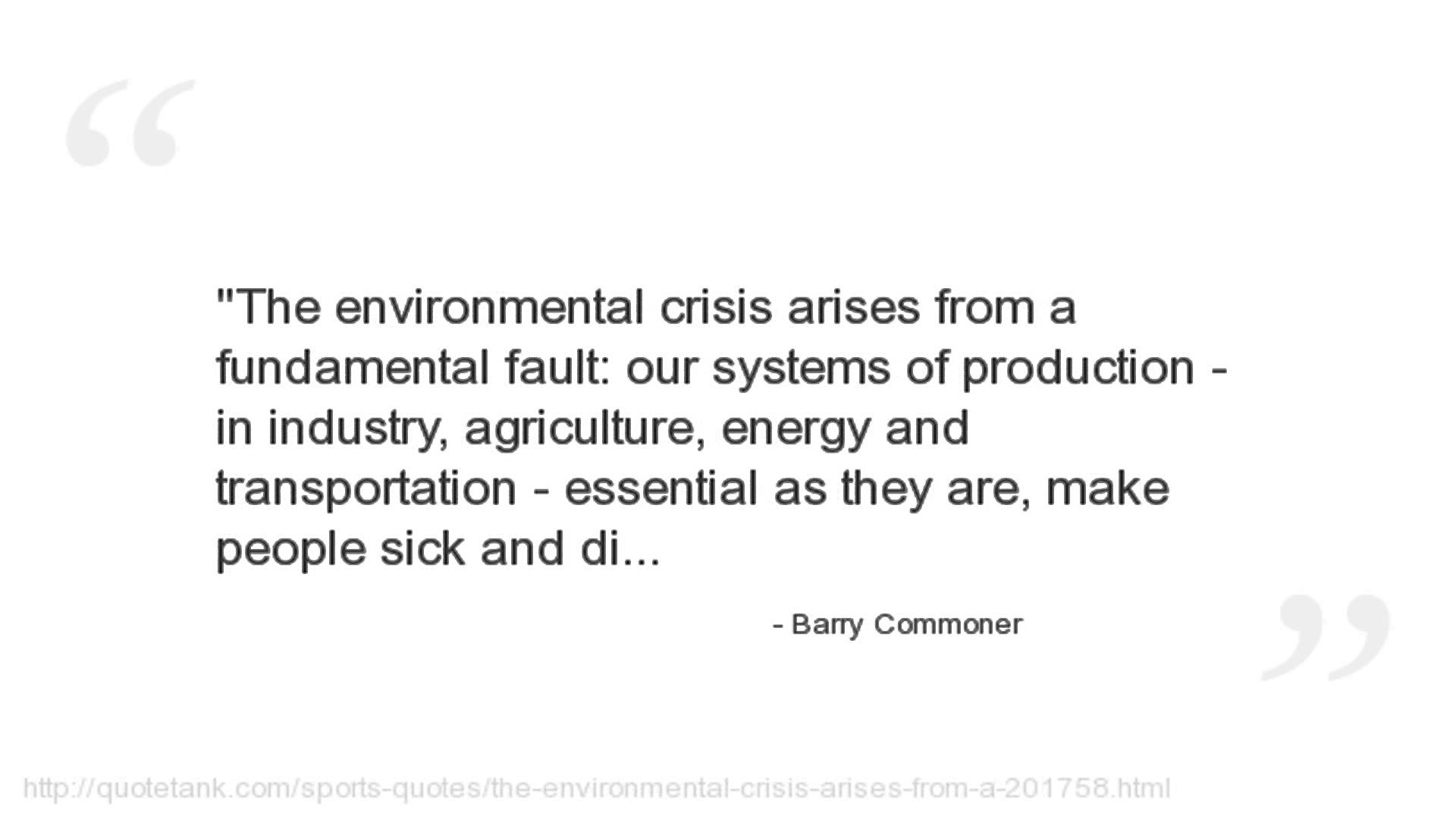 Barry Commoner's quote #1
