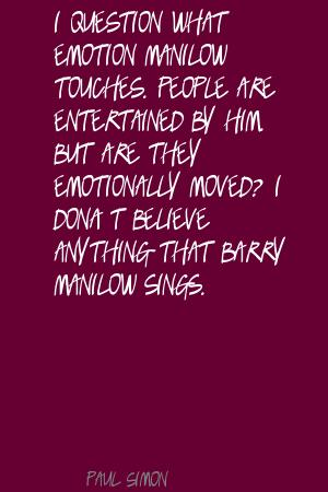 Barry Manilow's quote #3