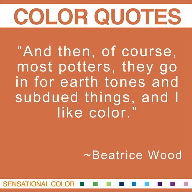 Beatrice Wood's quote #1