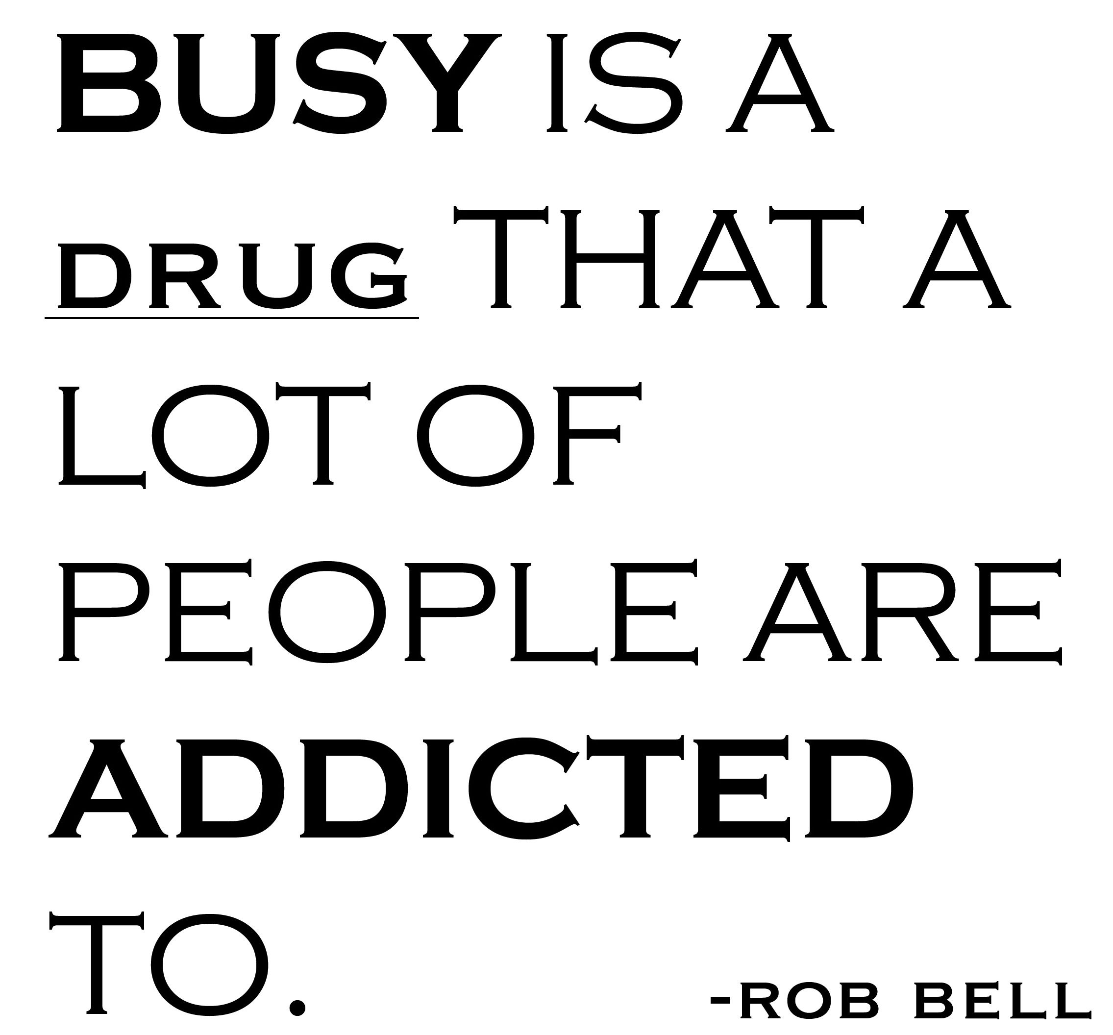 Being Busy quote #1