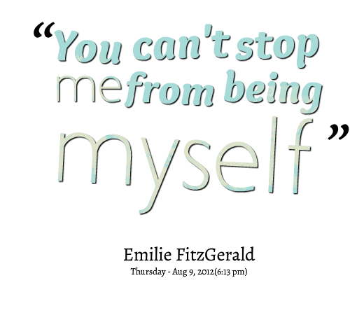 Being Myself quote #1