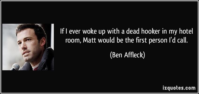 Ben Affleck quote #1