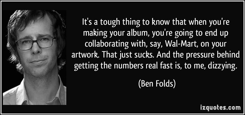 Ben Folds's quote #1