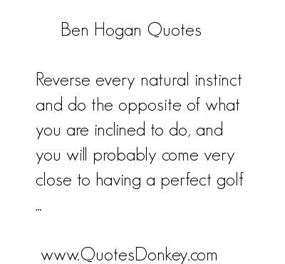 Ben Hogan's quote #5