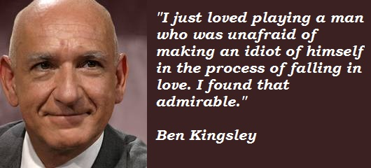 Ben Kingsley's quote #6