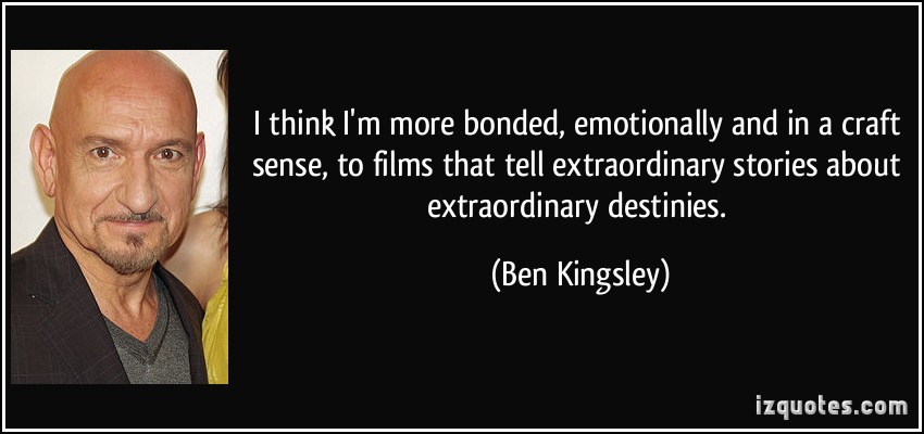 Ben Kingsley's quote #1