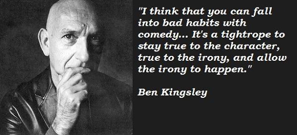 Ben Kingsley's quote #4