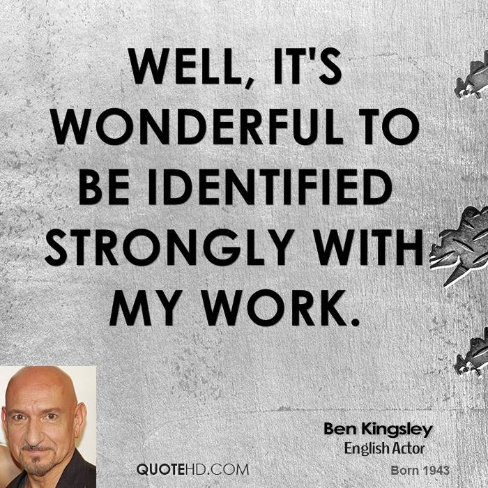 Ben Kingsley's quote #3