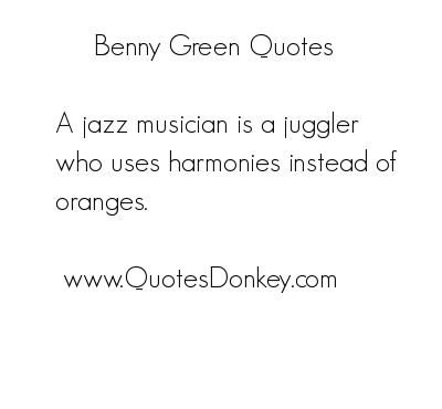 Benny Green's quote #1