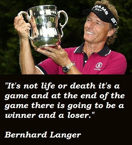 Bernhard Langer's quote #2