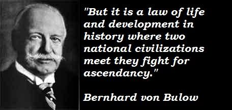 Bernhard von Bulow's quote #1