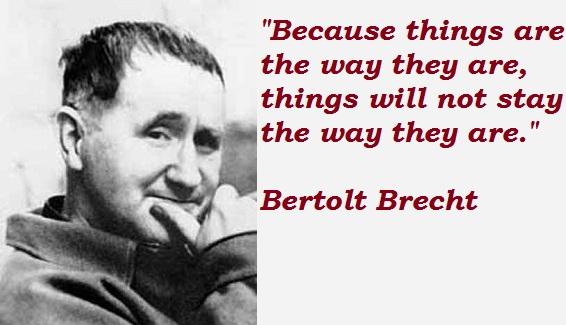 Bertolt Brecht's quote #5