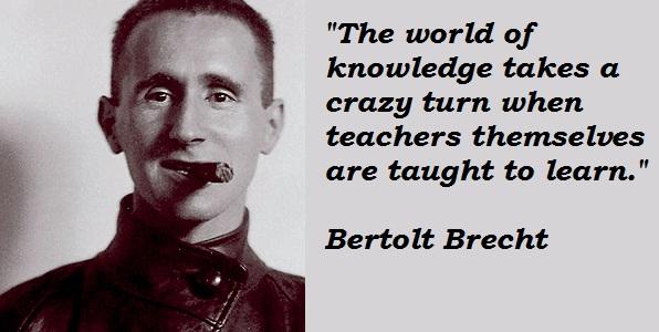 Bertolt Brecht's quote #1