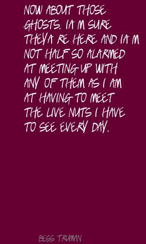 Bess Truman's quote #5
