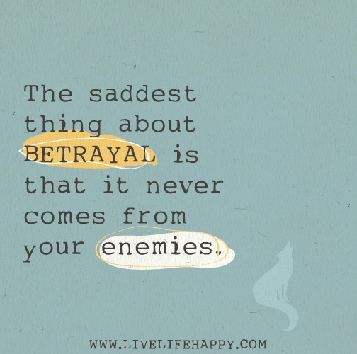 Betrayal quote #2