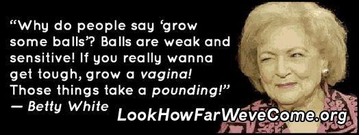 Betty White's quote #1