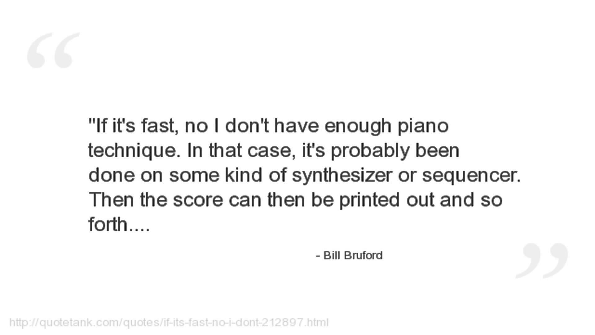 Bill Bruford's quote #5