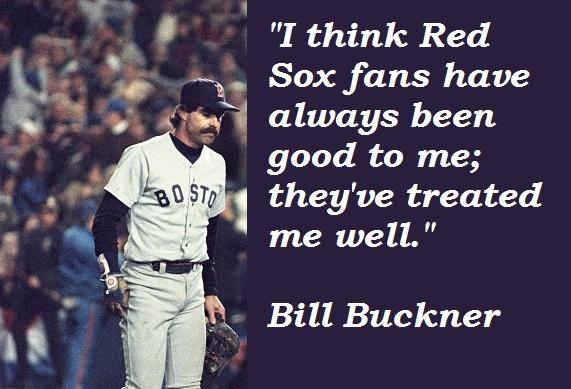 Bill Buckner's quote #1